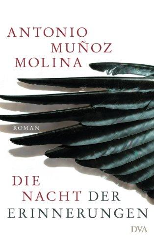 Die Nacht der Erinnerungen: Roman