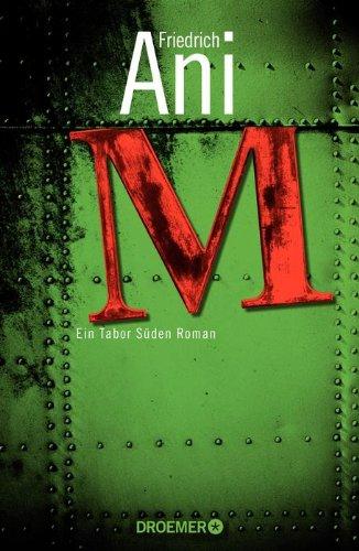 M: Ein Tabor Süden Roman