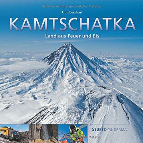 KAMTSCHATKA - Land aus Feuer und Eis - Ein hochwertiger Fotoband mit über 200 Bildern auf 200 Seiten im quadratischen Großformat - STÜRTZ Verlag (PANORAMA)