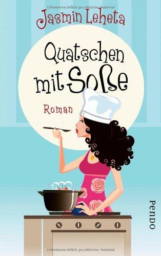 Quatschen mit Soße: Roman