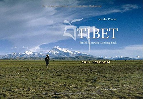 Tibet: Ein Blick zurück